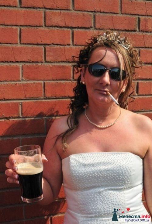 пиво и сигарета, что еще нужно для счастья невесте!!! - фото 115918 Alenka88